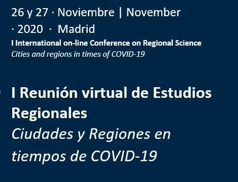 I Reunión virtual de Estudios Regionales. Ciudades y regiones en tiempos de Covid-19