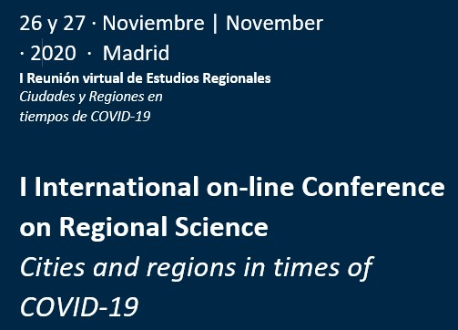 I International Online Conference on Regional Science. Cities and regions in times of Covid-19